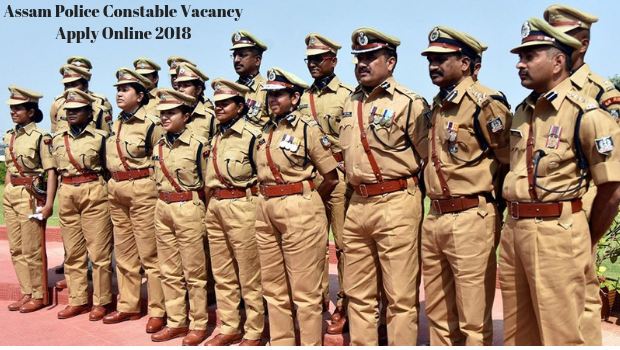 Assam Police Constable Vacancy Apply Online 2018