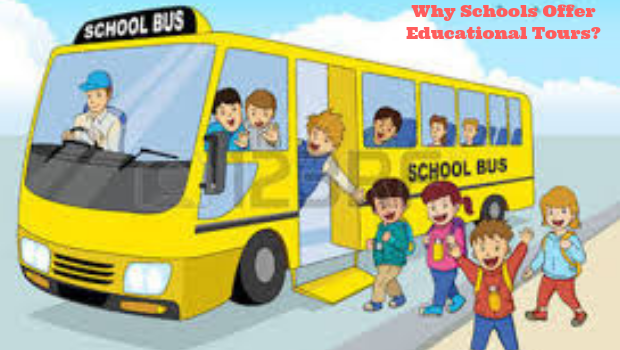 Why Schools Offer Educational Tours?
