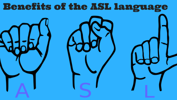Benefits of the ASL language